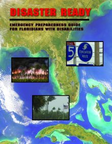 cover of Disater Guide for Floridians with Disabilities shows images of the Florida peninsula, photos of storms, and an evacuation route sign