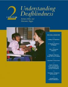 Cover page of Chapter 2 of Remarkable Conversation book by Barbara Miles. Photo shows an adult presenting toys to a smiling girl in an adaptive chair. Chapter topics are listed as: Defining the population 22, A Changing Population of Children 24, Why a categorical definition 24, Challenges shared by people who are deaf-blind 25, Importance of assessment 27, impact of sensory loss es on attachment, communication and concept development 27, Importance of diagnosis and assessment 35, cultural attitudes toward deaf-blindness 35